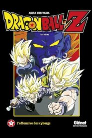 Dragon Ball Z – L'Offensive des Cyborgs