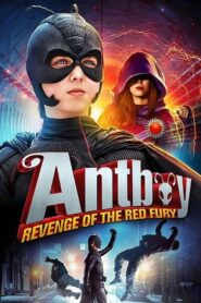 Antboy – La revanche de Red Fury