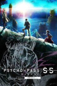Psycho-Pass : Sinners of the System – Case 3 – Par-delà l'amour et la haine